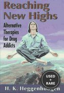 Reaching New Highs: Alternative Therapies for Drug Addicts