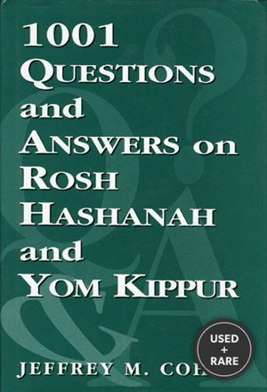 1, 001 Questions and Answers on Rosh Hashanah and Yom Kippur