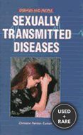 Sexually Transmitted Diseases (Diseases and People)