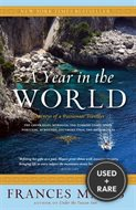 A Year in the World: Journeys of a Passionate Traveller
