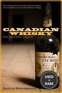 Canadian Whisky the Portable Expert: