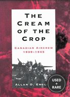 The Cream of the Crop: Canadian Aircrew 1939-195
