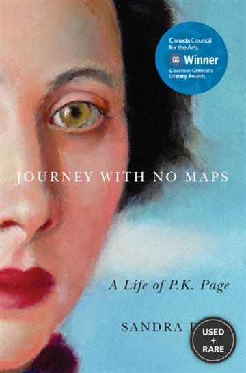 Journey With No Maps: a Life of P. K. Page