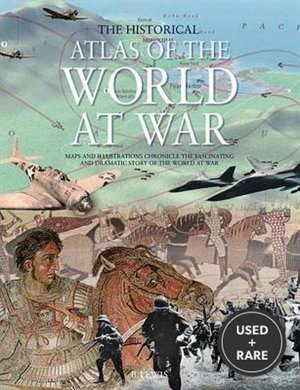 The Historical Atlas of the World at War