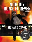 Nobody Runs Forever (Large Print Edition)
