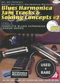 Mel Bay Blues Harmonica Jam Tracks & Soloing #2 Concepts Book/Cd Set (Harmonica Masterclass Series Level 2, 2)