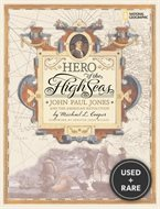 Hero of the High Seas: John Paul Jones and the American Revolution