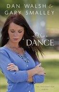 Dance, the: a Novel (the Restoration Series)