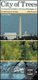 City of Trees: the Complete Field Guide to the Trees of Washington, D.C.