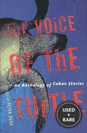 The Voice of the Turtle: an Anthology of Cuban Literature