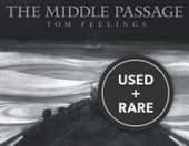 The Middle Passage: White Ships / Black Cargo (Signed)