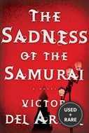 Sadness of the Samurai, the