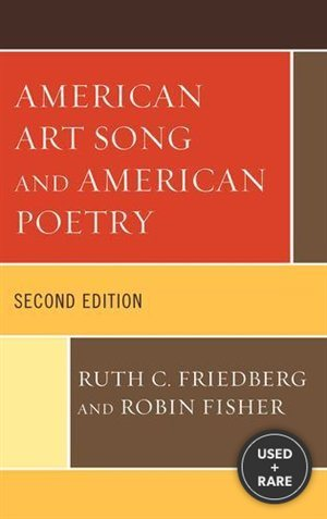 American Art Song and American Poetry: Vol I (Volume 1)