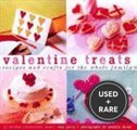 Valentine Treats: Recipes and Crafts for the Whole Family