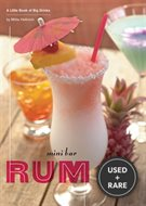 Mini Bar: Rum: a Little Book of Big Drinks (Mini Bar)