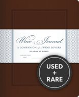 Wine Journal: a Companion for Wine Lovers