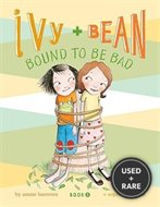 Bound to Be Bad (Ivy and Bean, Book 5)