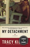 My Detachment a Memoir