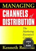 Managing Channels of Distribution: the Marketing Executive
