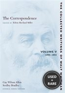 The Collected Writings of Walt Whitman: 1890-1892 v. 5: The Correspondence