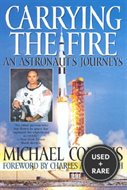 Carrying the Fire: an Astronaut