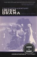 Twentieth-Century Irish Drama: Mirror Up to Nation (Irish Studies)