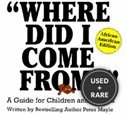 Where Did I Come From? : a Guide