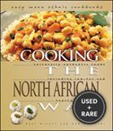Cooking the North African Way: Culturally Authentic Foods Including Low Fat and Vegetarian Recipies (Easy Menu Ethnic Cookbooks)