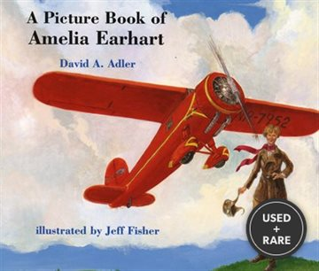 A Picture Book of Amelia Earhart (Picture Book Biographies)