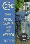 Coping Through Conflict Resolution and Peer Mediation (Coping)