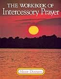 The Workbook of Intercessory Prayer
