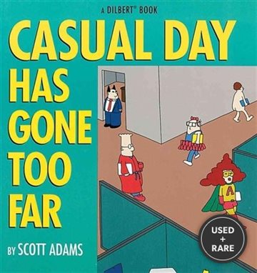 Casual Day Has Gone Too Far