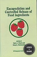 Encapsulation and Controlled Release of Food Ingredients (Acs Symposium Series)