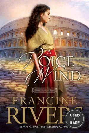 A Voice in the Wind (Mark of the Lion #1)