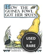 How the Guinea Fowl Got Her Spots: a Sawahili Tale of Friendship (Carolrhoda Picture Books)