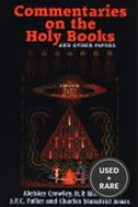 Commentaries on the Holy Books and Other Papers the Equinox Volume IV Number I