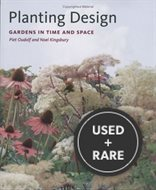 Planting Design: Gardens in Time and Space