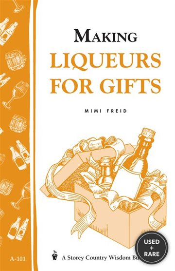 A.101 Making Liqueurs for Gifts