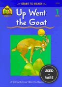 Up Went the Goat (Start to Read! Trade Edition Ser. )
