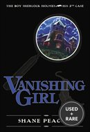 Vanishing Girl: the Boy Sherlock Holmes, His 3rd Case