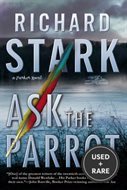 Ask the Parrot (Parker Novels)