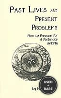 Past Lives and Present Problems: How to Prepare for a Fortunate Rebirth, Third Edition