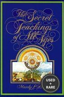 Secret Teachings of All Ages: Masonic, Hermetic, Qabbalistic & Rosicrucian...(Full Color)