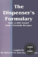 The Dispenser's Formulary: a Handbook of Over 2, 500 Tested Recipes With a Catalog of Apparatus, Sundries and Supplies