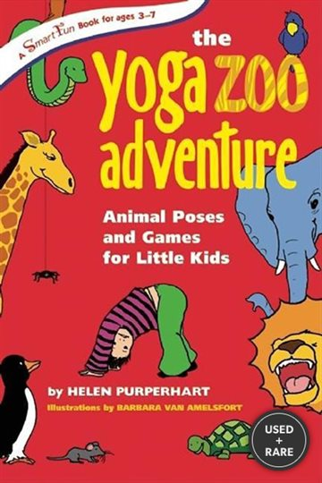 The Yoga Zoo Adventure: Animal Poses and Games for Little Kids (Smartfun Activity Books)