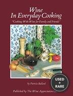 "Wine in Everyday Cooking ""Cooking With Wine for Family and Friends"""