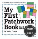 My First Patchwork Book: Hand & Machine Sewing (My First Sewing Book Kit Series)