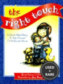 The Right Touch a Read-Aloud Story to Help Prevent Child Sexual Abuse (Jody Bergsma Collection)