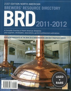 2011-2012 Brewers' Resource Directory (North American Brewer's Resource Directory)