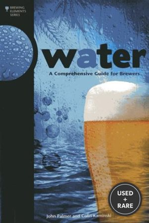 Water: a Comprehensive Guide for Brewers Format: Paperback